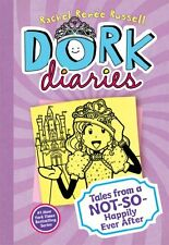 Dork Diaries 8: Tales from a Not-So-Happily Ever After by Rachel Rene Russell
