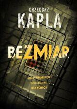 Bezmiar - Kapla Grzegorz -  POLISH BOOK - POLSKA KSIĄŻKA