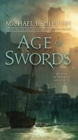 Age of Swords, Paperback by Sullivan, Michael J., ISBN-13 9781101965382 Free ...