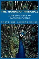 The Handicap Principle: A Missing Piece of Darwin's Puzzle by Zahavi, Amotz, Za