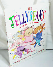 1st Print~The Jelly Beans and the Big Dance by Laura Numeroff & Nate Evans~New