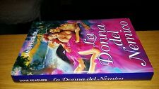 JANE FEATHER-LA DONNA DEL NEMICO-2001-MONDOLIBRI-CON SOVRACCOPERTA-RS4