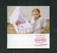 Catalogue -  Poupées Corolle - 2012 - Parfums d'enfance - 60 pages - 11 x 11 cm
