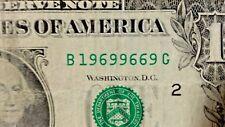 2009 New York 1 dollar FANCY serial number  B19699669G flipper 4-9s 3-6s  $1