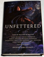 Patrick Rothfuss SIGNED Unfettered, Grim Oak 1st/1st Speakman Sanderson Lawrence
