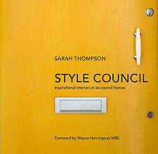 Style Council: Inspirational Interiors in Ex-Council Homes,Thompson, Sarah,New B