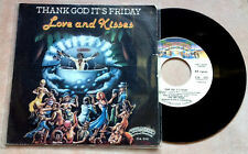 "LOVE AND KISSES / THANK GOD IT'S FRIDAY - 7"" (Italy 1978) EX-/EX-"