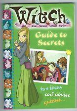 W.I.T.C.H. Guide To Secrets HarperCollins 2006 Disney Cartoon Tie-In Paperback