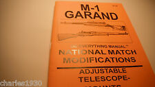 M-1 GARAND RIFLE NATIONAL MATCH MODIFICATION INSTRUCTION MANUAL by M & M