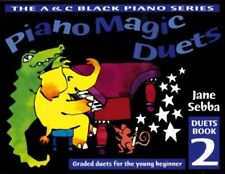 Piano Magic Duets : Book 2     by Jane Sebba