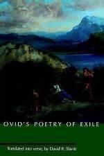 "Ovids Poetry of Exile: ""Tristia"", ""Epistulae Ex Ponto"" and ""Ibis"", , Used; Good"