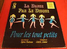 LP Album vinyl La Danse par le Disque Pour les Tout Petits ! Opus Canada Records