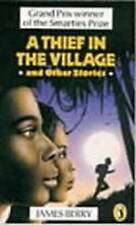 Good, A Thief in the Villageand Other Stories, Berry, James, Book