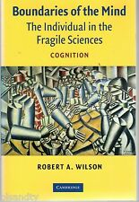 BOUNDARIES OF THE MIND: The Individual In Fragile Sciences COGNITION - R. WILSON