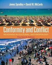 Conformity and Conflict: Readings in Cultural Anthropology 14th Edition