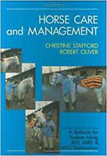 Horse Care and Management, New, Oliver, Robert, Stafford, Christine Book