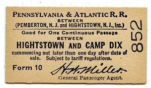 1915 Pennsylvania & Atlantic Railroad Ticket Hightstown Fort Camp Dix New Jersey