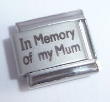 IN MEMORY OF MY MUM Italian Charm - with Sympathy 9mm fits Classic Bracelets N99