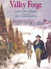 Valley Forge by Richard Ammon (2006, Picture Book)