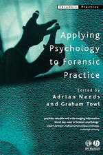 Applying Psychology to Forensic Practice by John Wiley and Sons Ltd...