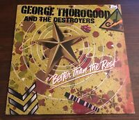 George Thorogood Better Than The Rest  Promo LP 1979 MCA 3091 Record Vinyl Album