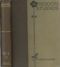 Indoor Studies. by John Burroughs. Boston, 1889. First Edition. vintage Rare.