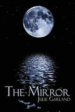 The Mirror by Garland, Julie  New 9781438919430 Fast Free Shipping,,