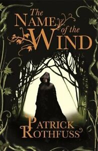 The Name of the Wind (The Kingkiller Chronicle... by Rothfuss, Patrick Paperback