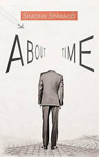 SIMONA SPARACO, ABOUT TIME, PAPERBACK, NEW BOOK