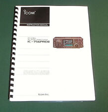 Icom IC-756PRO II Instruction Manual - Premium Card Stock Covers & 32 LB Paper!