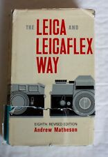 The Leica & Leicaflex Way, Revised Eighth Edition 1968