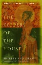 The Keepers of the House: By Grau, Shirley Ann