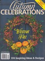 Autumn Celebrations Vol 7, Iss 5 September/Oct 2015 Entertain/Decorate/Celebrate