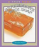 Experiments with Soap (True Books: Science Experiments)-ExLibrary