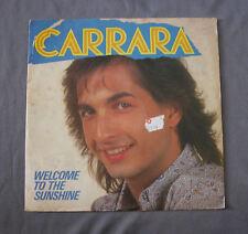 "Vinilo SG 7"" 45 rpm CARRARA - WELCOME TO THE SUNSHINE"