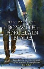 The Boy with the Porcelain Blade (The Erebus Sequence), Patrick, Den, New Books