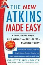 Atkins: The New Atkins Made Easy : A Faster, Simpler Way to Shed Weight and Feel