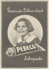 Y6154 PEBECO Zahnpasta - Pubblicità d'epoca - 1925 Old advertising