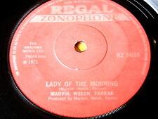 "MARVIN, WELCH, FARRAR - LADY OF THE MORNING  7"" VINYL"