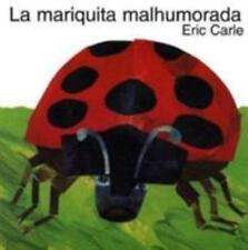 La Mariquita Malhumorada by Eric Carle (1996, Paperback)