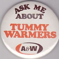 """VINTAGE 3"""" PINBACK #D9-021 - SODA ADVERTISING - A&W ROOT BEER - TUMMY WARMERS"""