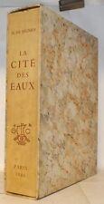 REGNIER La Cité des Eaux 31 eaux-fortes originales Baudier tirage limité 1946