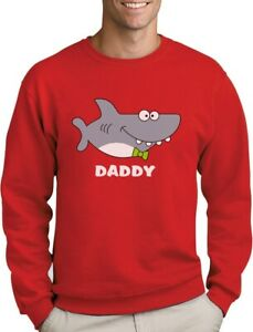 Shark Top for Dad Father's Day Family Daddy Sweatshirt