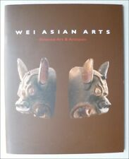 ART D'ASIE - ASIAN ART - CHINE - CATALOGUE D'EXPOSITION GALERIE WEI