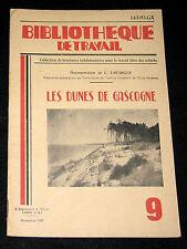 LES DUNES DE GASCOGNE - B TRAVAIL n° 9-1949 - GEOLOGIE LITTORAL LANDES AQUITAINE