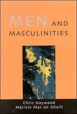 Men And MasculiniTies: Theory, Research and Social Practice (UK Higher Education