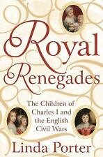 Royal Renegades by Linda Porter, SOFTCOVER, ARC, 2/18