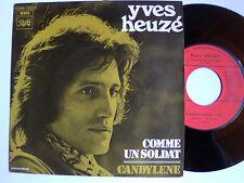 """YVES HEUZE : Comme un soldat / Candylène - 7"""" SP 1971 French PM 2C006 11845 L"""
