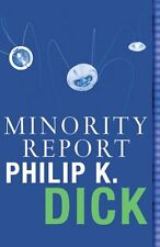 MINORITY REPORT _____ PHILIP K DICK  ____ BRAND NEW ___ FREEPOST UK