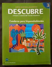 Descubre 3 Cuaderno para Hispanohablantes Vista Higher Learning 2008